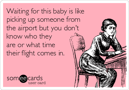 Waiting for baby ecard