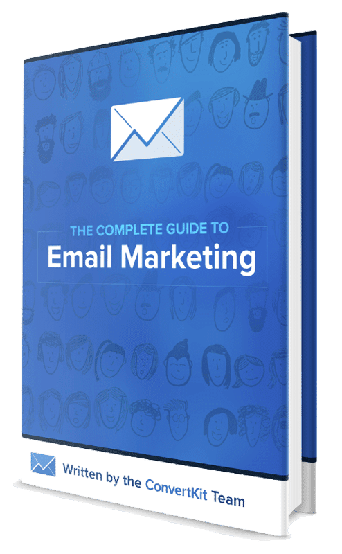 The Complete Guide to Email Marketing from ConvertKit